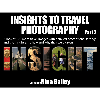 Insights to Travel part 2 by Nina Bailey (reprint)