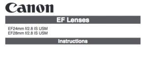 Canon EF 28mm f/2.8 IS USM instruction manual (reprint)