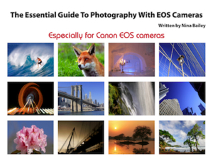 Essential Guide to EOS Photography by Nina Bailey (reprint)