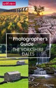 Photographer's Guide to the Yorkshire Dales