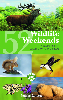 52 Wildlife Weekends by James Lowen
